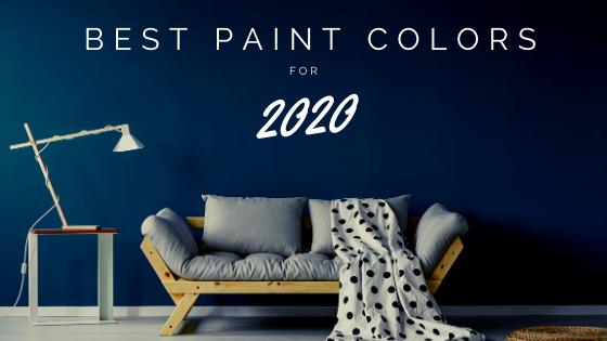Best Paint Colors of 2020